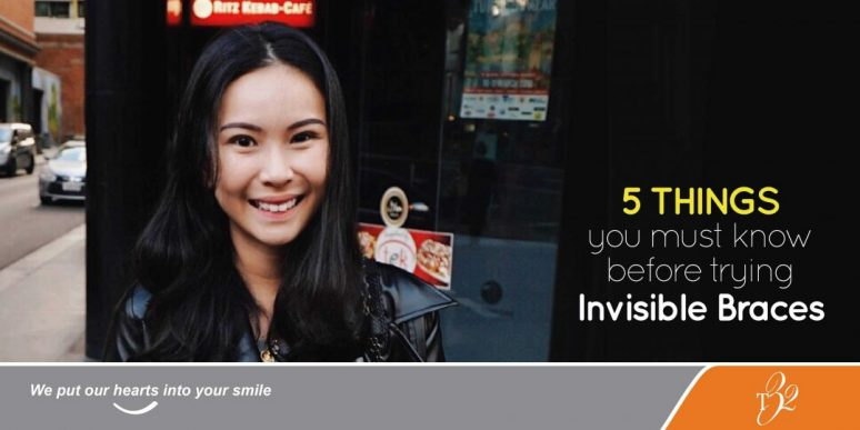 Featured Image for T32 Dental Article 5 Things You Must Know Before Trying Invisible Braces